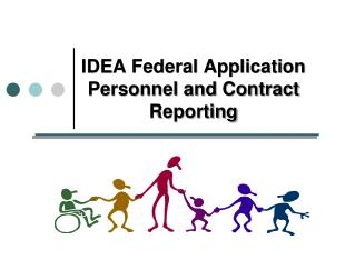IDEA Federal Application Personnel and Contract Reporting