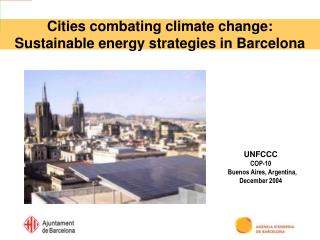 Cities combating climate change: Sustainable energy strategies in Barcelona