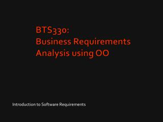 BTS330:  Business Requirements Analysis using OO