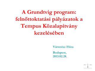 A Grundtvig program: felnőttoktatási pályázatok a Tempus Közalapítvány kezelésében