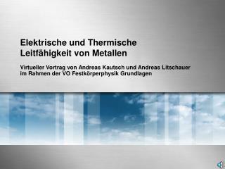 Elektrische und Thermische Leitfähigkeit von Metallen