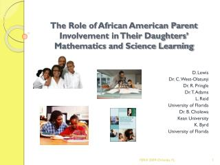 D. Lewis Dr. C. West-Olatunji Dr. R. Pringle Dr. T. Adams L. Reid University of Florida