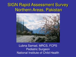 SIGN Rapid Assessment Survey  Northern Areas, Pakistan