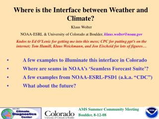 Where is the Interface between Weather and Climate?