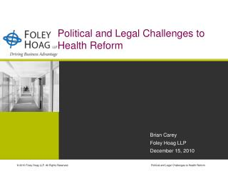 Political and Legal Challenges to Health Reform