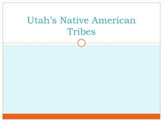 Utah's Native American Tribes