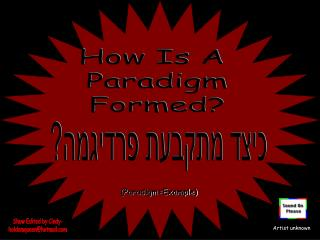 How Is A  Paradigm Formed?