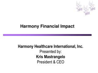 Harmony Financial Impact
