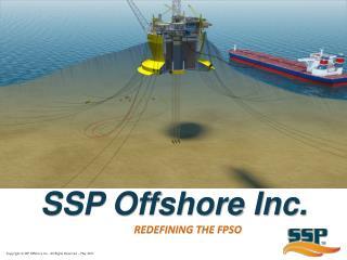 SSP Offshore Inc.