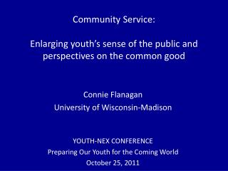 Community Service: Enlarging youth's sense of the public and perspectives on the common good