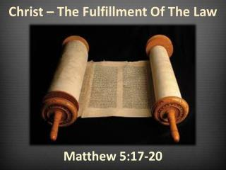 Christ – The Fulfillment Of The Law