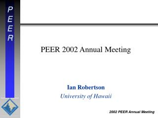PEER 2002 Annual Meeting