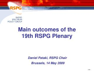 Main outcomes of the  19 th RSPG Plenary