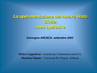 La sperimentazione del Nuovo Stato Civile: linee operative