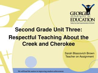 Second Grade Unit Three: Respectful Teaching About the Creek and Cherokee