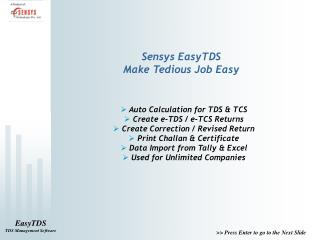 Sensys EasyTDS Make Tedious Job Easy