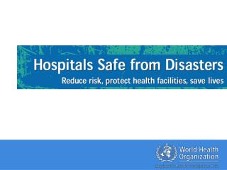 In extreme cases, disasters destroy health facilities… 26 December 2004, Earthquake and Tsunami