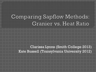 Comparing  Sapflow  Methods:  Granier  vs. Heat Ratio