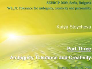 Part Three Ambiguity Tolerance and Creativity