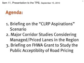 Item 11, Presentation to the TPB,  September 15, 2010
