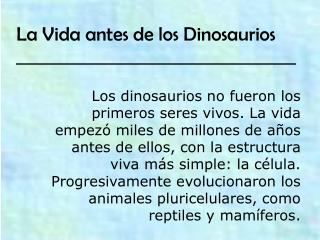 La Vida antes de los Dinosaurios