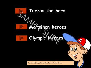 Tarzan the hero Marathon heroes Olympic Heroes