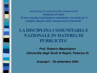 Prof. Roberto Mastroianni (Università degli Studi di Napoli, Federico II)