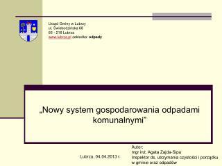 """""""Nowy system gospodarowania odpadami komunalnymi"""""""
