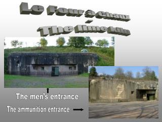 Le Four à Chaux  -  The lime kiln