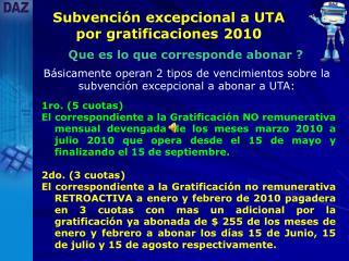 Subvención excepcional a UTA por gratificaciones 2010