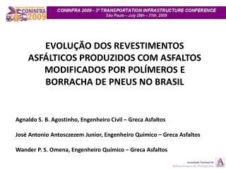 Agnaldo S. B. Agostinho, Engenheiro Civil � Greca Asfaltos