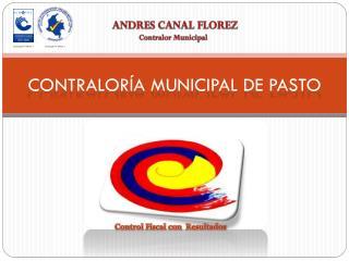 CONTRALOR�A MUNICIPAL DE PASTO