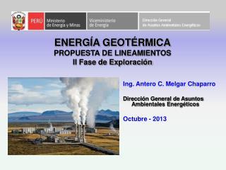 ENERGÍA GEOTÉRMICA PROPUESTA DE LINEAMIENTOS II Fase de Exploración