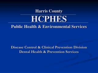 Harris County HCPHES Public Health & Environmental Services