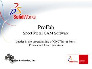 ProFab Sheet Metal CAM Software
