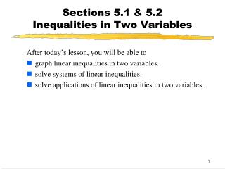 Sections 5.1 & 5.2  Inequalities in Two Variables