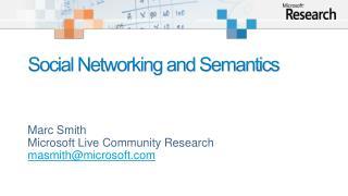 Social Networking and Semantics