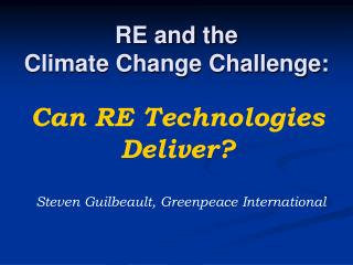 RE and the Climate Change Challenge: