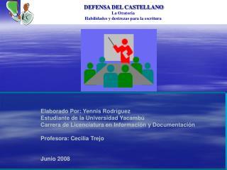 Elaborado Por: Yennis Rodríguez Estudiante de la Universidad Yacambú