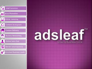 adsleaf ™    Branding   and Online marketing  services