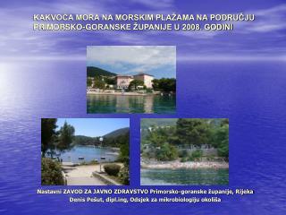 Nastavni ZAVOD ZA JAVNO ZDRAVSTVO Primorsko-goranske županije, Rijeka