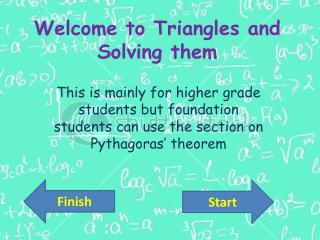Welcome to Triangles and Solving them