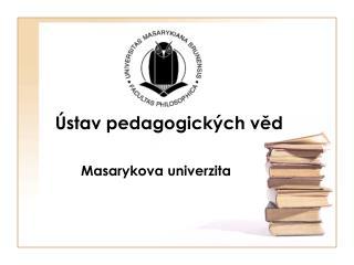Ústav pedagogických věd