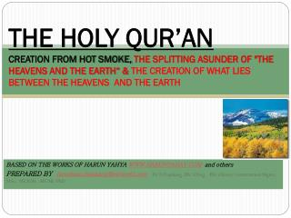 BASED ON THE WORKS OF HARUN YAHYA  WWW.HARUNYAHAY.COM   and others