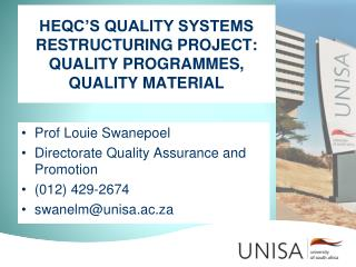 HEQC'S QUALITY SYSTEMS RESTRUCTURING PROJECT: QUALITY PROGRAMMES, QUALITY MATERIAL