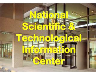 National Scientific & Technological Information Center