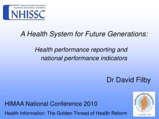 A Health System for Future Generations: