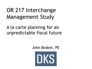 OR 217 Interchange Management Study