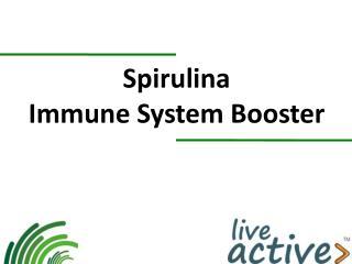 Spirulina  Immune System Booster