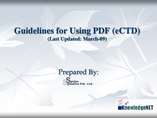 Guidelines for Using PDF  ( eCTD ) (Last Updated: March-09)
